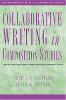 Collaborative Writing in Composition Studies (Wadsworth Series in Composition Studies)