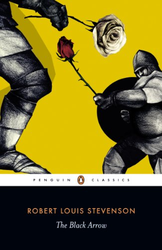 The Black Arrow (Penguin Classics)