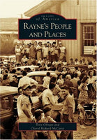 Rayne's People and Places (Images of America (Arcadia Publishing))