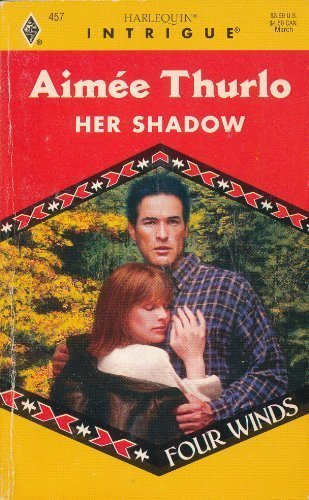 Her Shadow (Four Winds #3, Harlequin Intrigue #457)