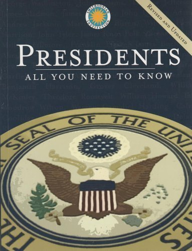 Presidents: All You Need to Know, Revised and Updated Edition