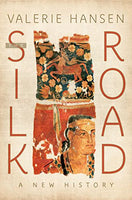 The Silk Road: A New History