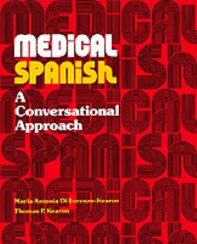 Medical Spanish: Conversational Approach