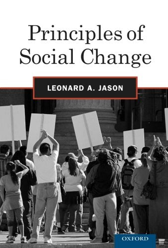 Principles Of Social Change (Advances In Community Psychology)