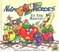 Nutra Fruit Heroes to the Rescue