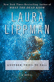 Another Thing to Fall: A Novel (Tess Monaghan Novel)