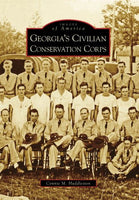 Georgia's Civilian Conservation Corps (Images of America)
