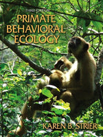 Primate Behavioral Ecology (3Rd Edition)