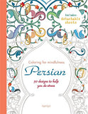 Persian: 50 designs to help you de-stress (Coloring for MIndfulness)