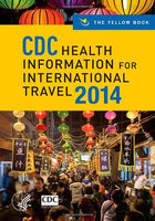 Cdc Health Information For International Travel 2014: The Yellow Book (Cdc Health Information For International Travel: The Yellow Book)