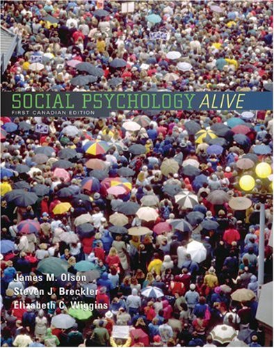 Social Psychology Alive (First Canadian Edition)