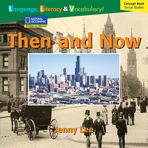Windows on Literacy Language, Literacy & Vocabulary Fluent (Social Studies): Then and Now (Avenues)