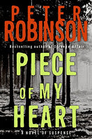 Piece of My Heart: A Novel of Suspense (Inspector Banks Novels)
