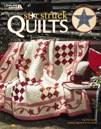 Star Struck Quilts  (Leisure Arts #3672)