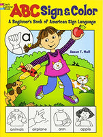 ABC Sign and Color: A Beginner's Book of American Sign Language (Dover Coloring Books)