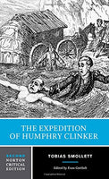 The Expedition of Humphry Clinker (Second Edition)  (Norton Critical Editions)