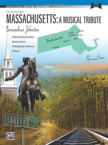 Massachusetts -- A Musical Tribute: Sheet (Recital Suite Series)