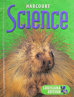 Harcourt Science Louisiana: Student Edition  Grade 3 2003