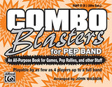Combo Blasters for Pep Band (An All-Purpose Book for Games, Pep Rallies and Other Stuff): Part II (E-flat) (Alto Sax)