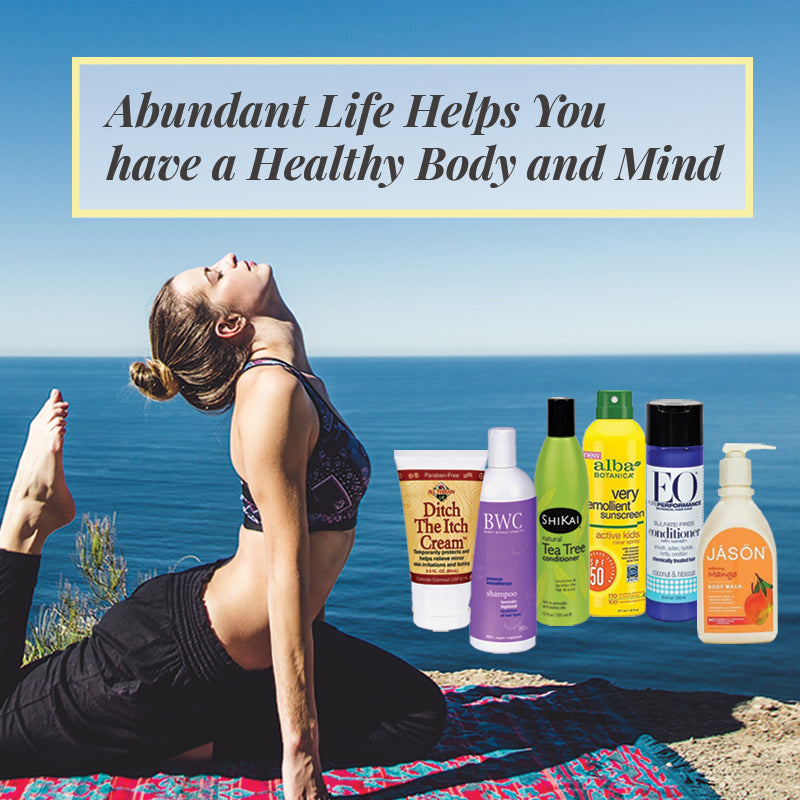 How an Abundant Life Helps You have a Healthy Body and Mind