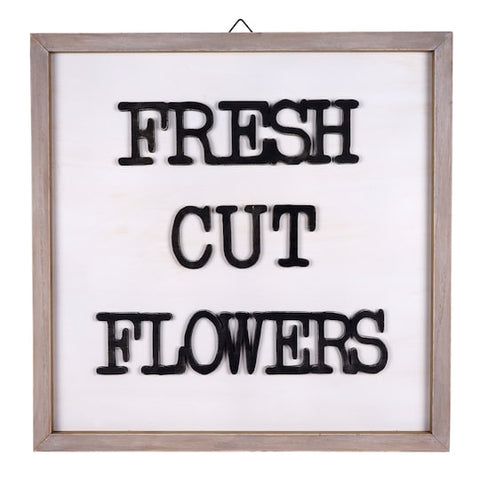 Fresh Cut Flowers Wall Sign