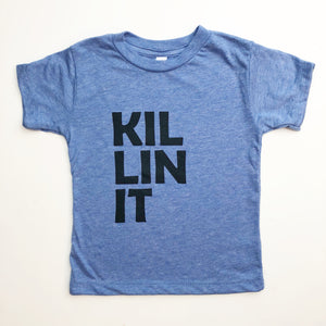 Killin it BLUE tshirt - Little Gypsy Finery