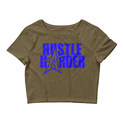 """HUSTLE HARDER"" Women's  Crop Tee (blue print)"