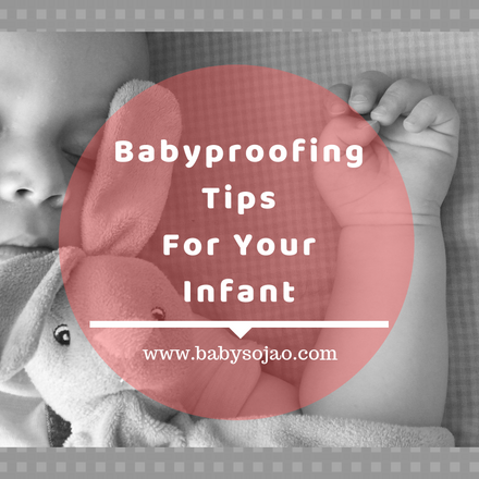 Babyproofing Tips for Your Infant
