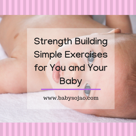 Strength Building Simple Exercises for You and Your Baby