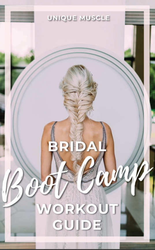Bridal Bootcamp Workout Guide - Free Download - Unique Muscle