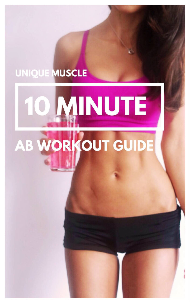 Ab Workout Guide - Free Download - Unique Muscle