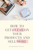 Why You Need To Get Clear On What You Sell; And How To Do It