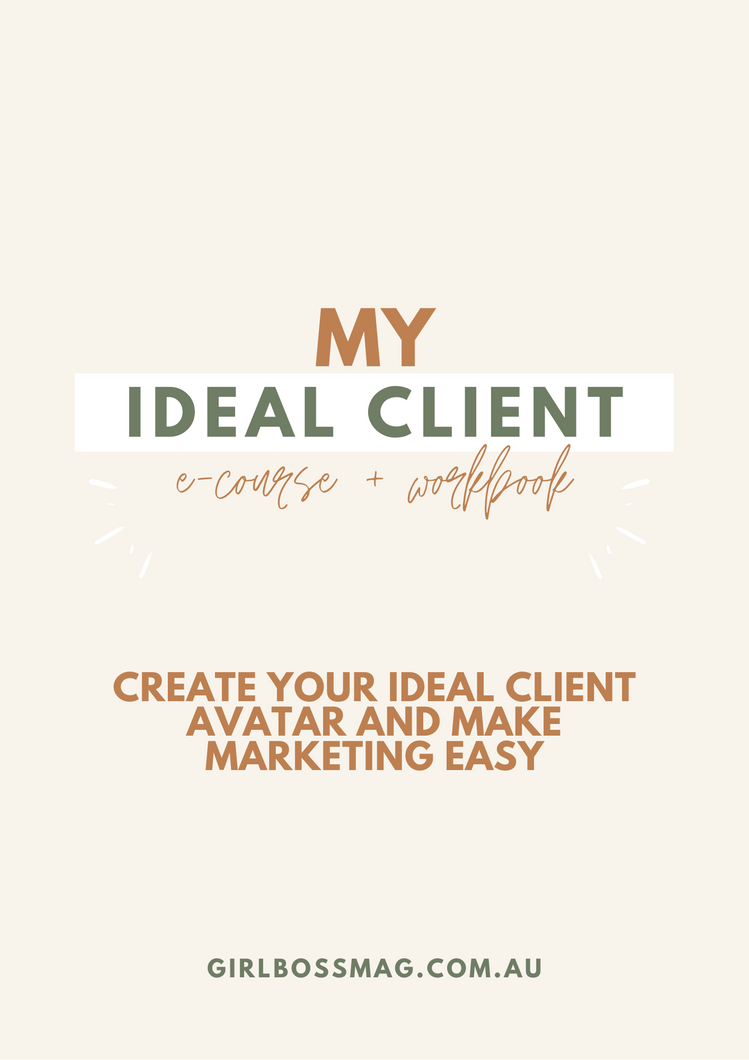 'My Ideal Client Avatar' Mini E-Course & Workbook