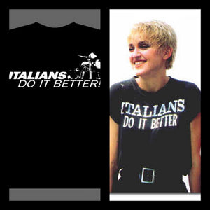 "OSR Monster ""italians do it better"" T-Shirt"