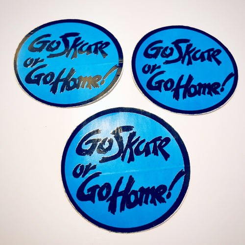 Vintage skateboard Go Skate or Go Home mini sticker
