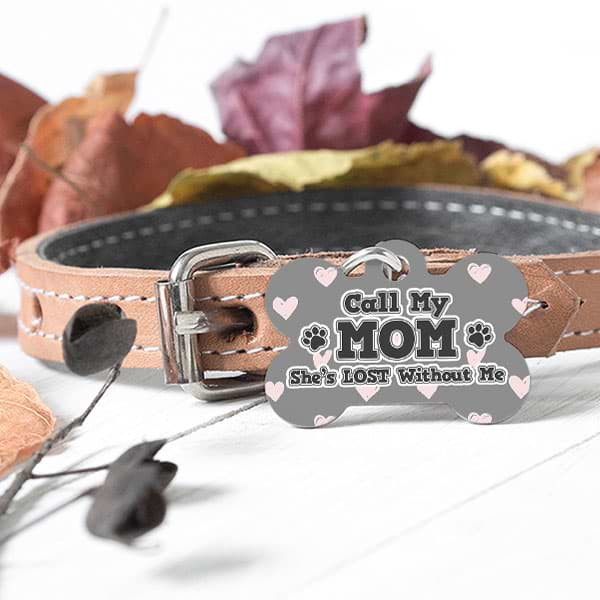 "▶ Custom Dog Bone Pet Tag ""Call My Mom"""