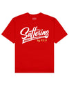 Suffering Builds Character Print T-Shirt in Red - T-Shirts - PSV - BRANMA