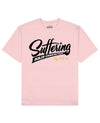 Suffering Builds Character Print T-Shirt in Pink - T-Shirts - PSV - BRANMA