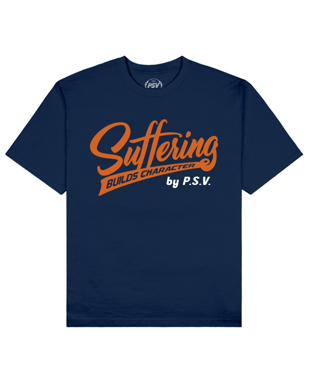 Suffering Builds Character Print T-Shirt in Blue - T-Shirts - PSV - BRANMA
