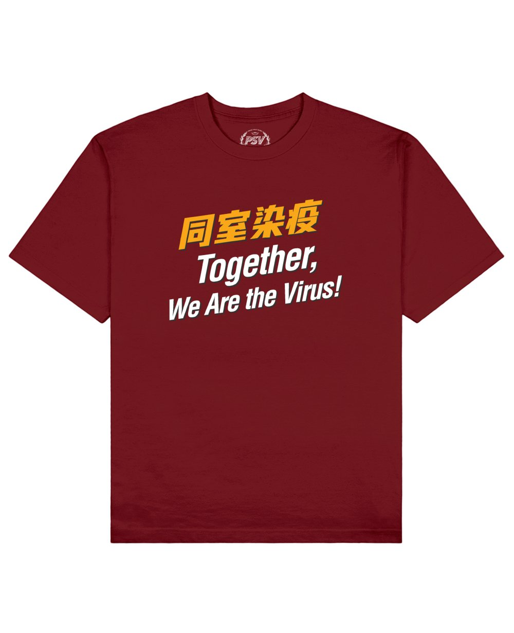 Together, We Are the Virus! Print T-Shirt in Red - T-Shirts - PSV - BRANMA