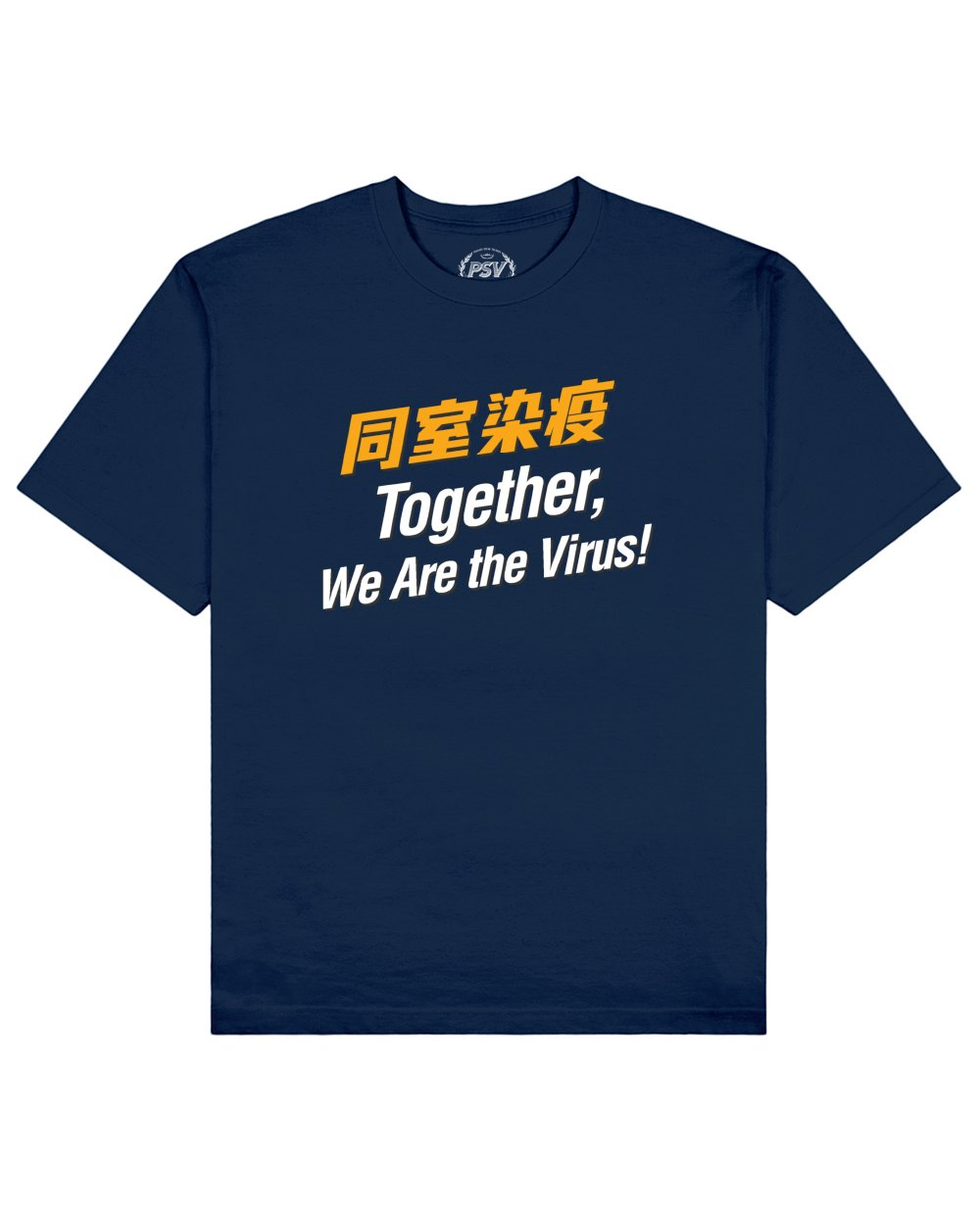 Together, We Are the Virus! Print T-Shirt in Blue - T-Shirts - PSV - BRANMA