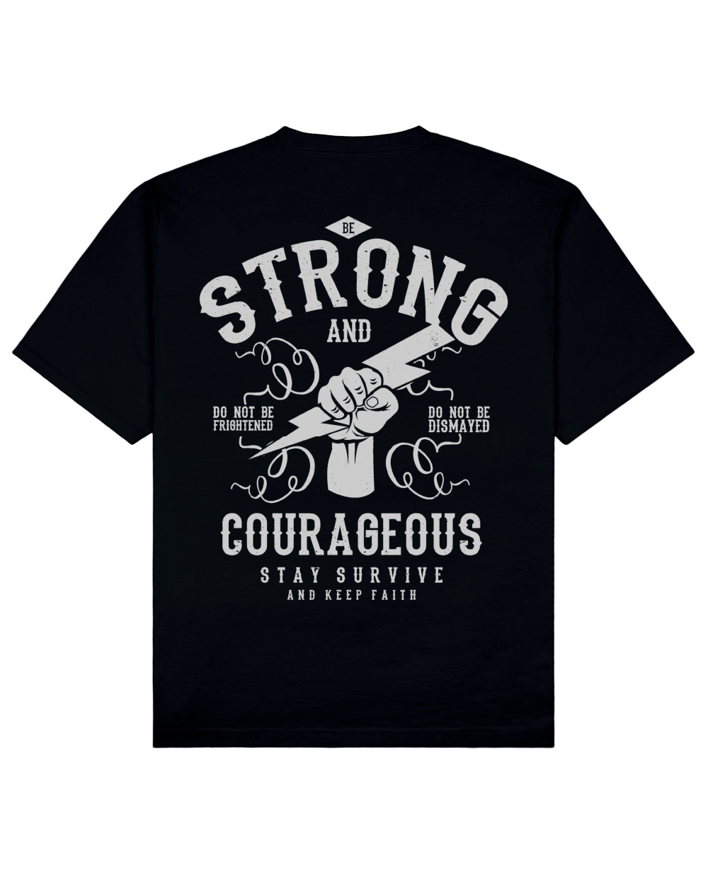 Strong And Courageous Print T-Shirt in Black