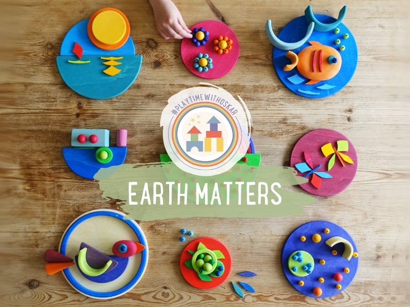 Playtime with Oskar new topic - Earth Matters