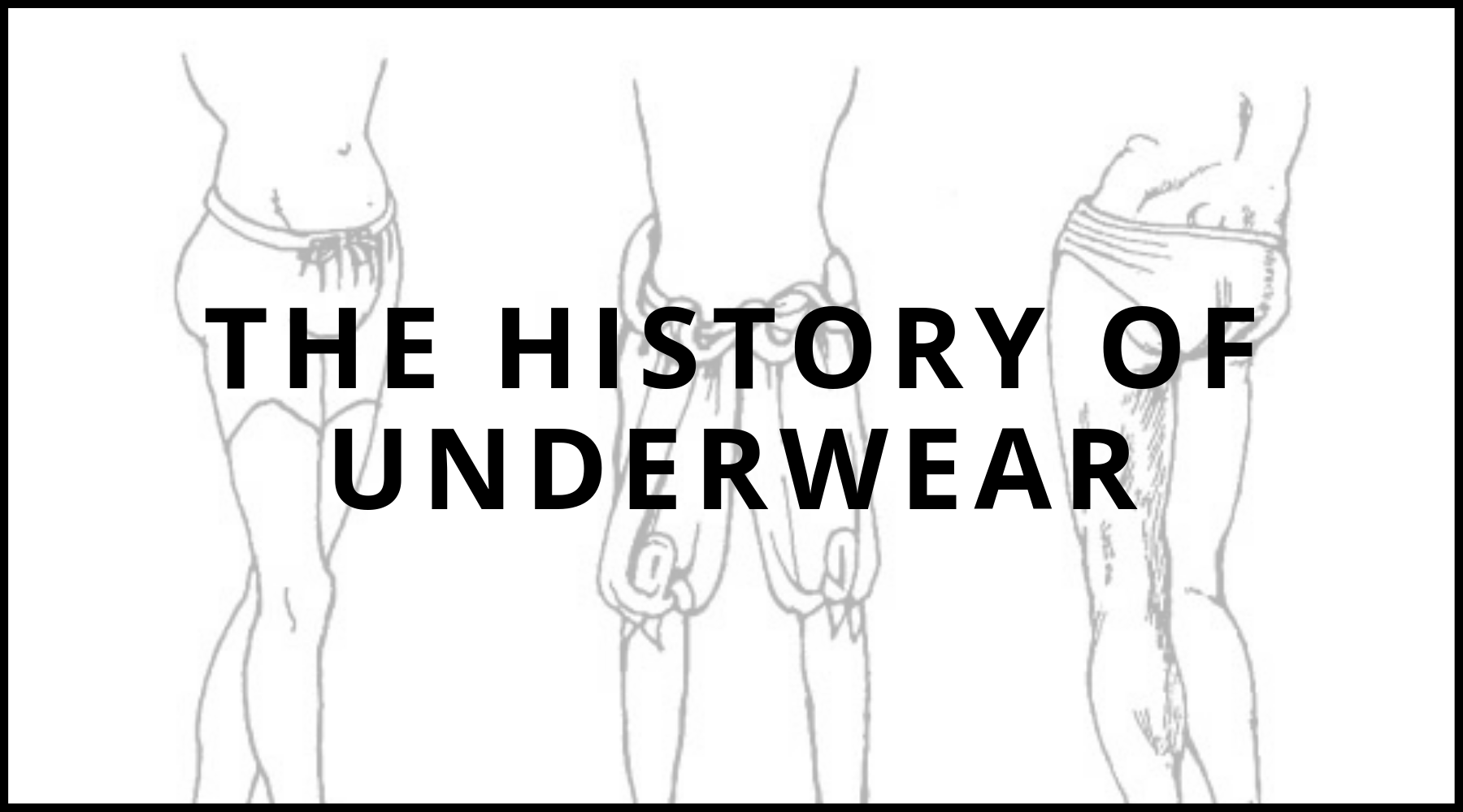 The History of Underwear