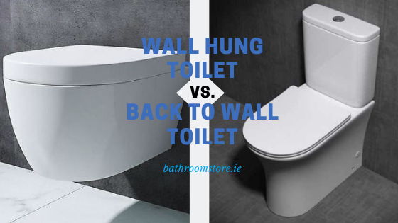 Wall Hung Toilet vs Back to Wall Toilet