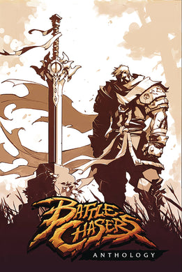 BATTLE CHASERS ANTHOLOGY TP  09/25/19 FOC 08/12/19