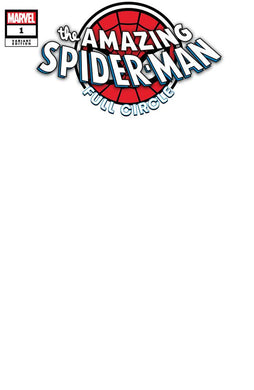 AMAZING SPIDER-MAN FULL CIRCLE #1 BLANK VARIANT 10/23/19 FOC 09/30/19