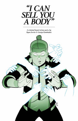 I CAN SELL YOU A BODY #1 (OF 4) 01/01/20 FOC 11/25/19