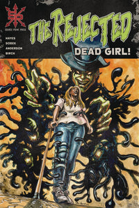 REJECTED DEAD GIRL ONE SHOT 09/25/19 FOC 08/02/19