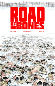 ROAD OF BONES #1 (OF 5) 05/22/19 FOC 04/29/19